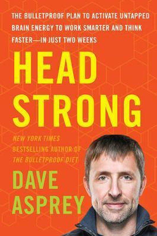 Biohacken Head Strong Dave Asprey