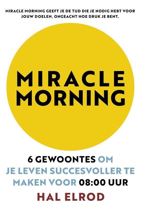 Boek Biohacken Miracle Morning Hal Elrod   Feminien
